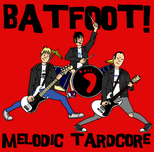 Batfoot! 'Melodic Tardcore' CD