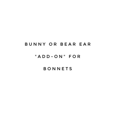 "Bunny or Bear Ears ""Add-on"" for Bonnets"