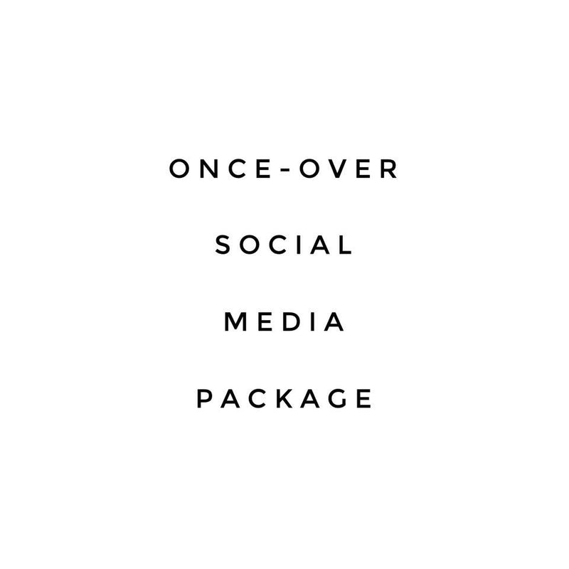 Once-Over Social Media Package
