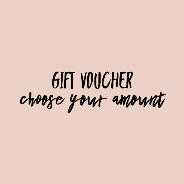 Gift Voucher [Choose Your Amount]