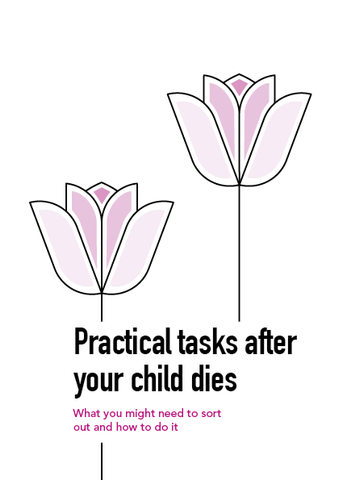 Practical tasks after your child dies