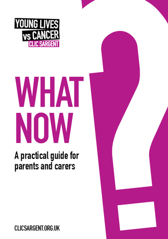 What now? - a practical guide for parents and carers