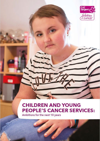 Children and young people's cancer services: ambitions for the next 10 years