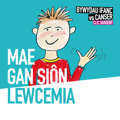 Welsh language Joe has leukaemia / Mae Gan Siôn Lewcemia