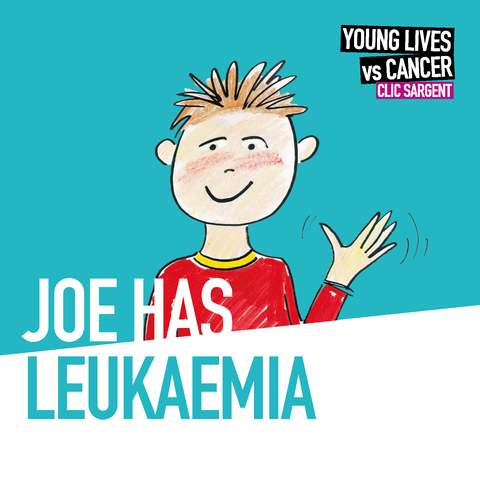 Children's storybook - Joe has leukaemia
