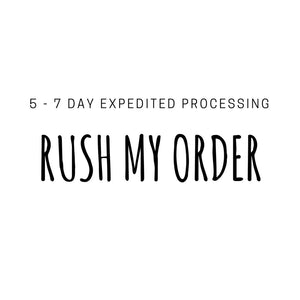 Rush My Order - One Per Item - Wolfe and Scamp