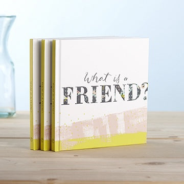 Book - What Is A Friend