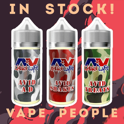 Avid Liquid Lyfe e-juices are in stock!