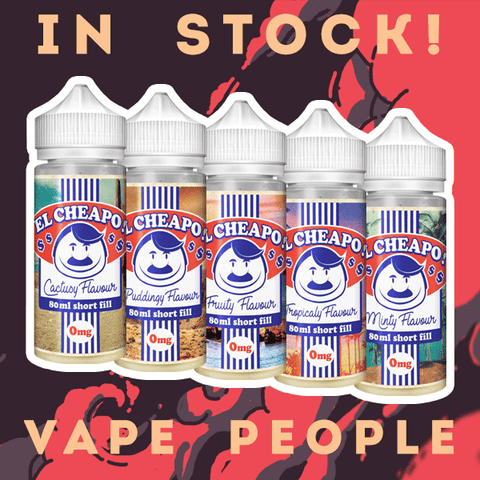 El Cheapo vape liquids in stock now - 80ml short fills!