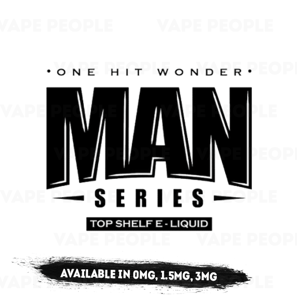 One Hit Wonder - Man Series vape liquid - (0mg, 1.5mg, 3mg, 6mg) - 80%VG, 100ml Shortfills