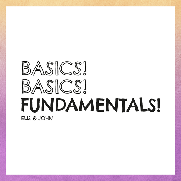 Basics! Basics! Fundamentals! T-Shirt