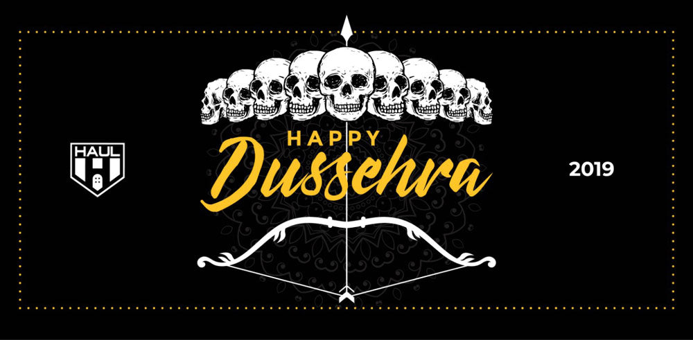 Happy Dussehra Hauligans!