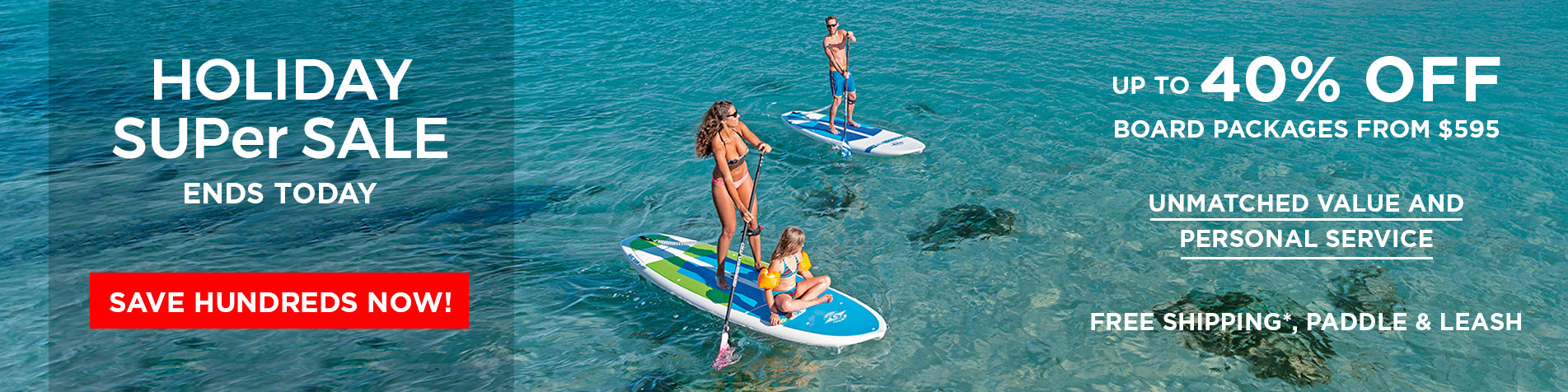 Holiday SUPer Sale - Up to 40% Off Board Packages from $595