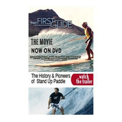 THAT FIRST GLIDE - Stand Up Paddle Boarding DVD