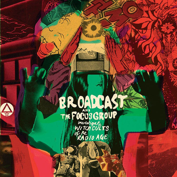 Broadcast and the Focus Group - Investigate Witch Cults Of The Radio Age LP