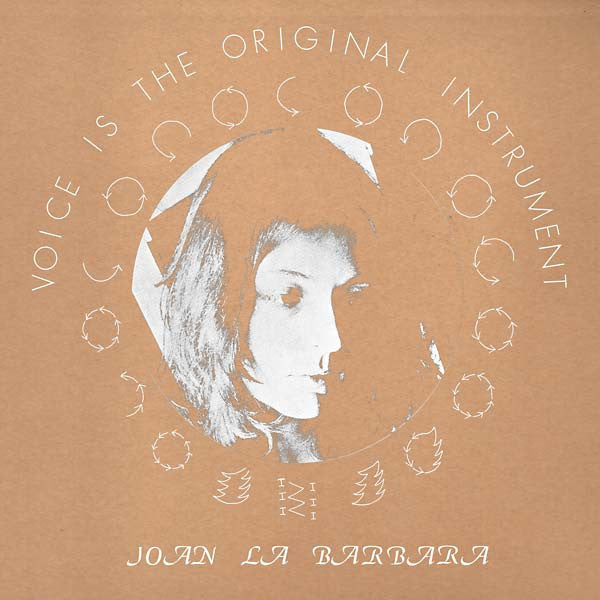 Joan La Barbara - Voice Is The Original Instrument LP
