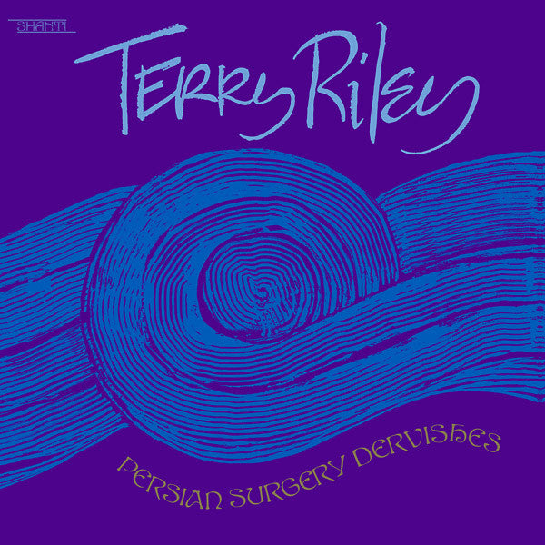 Terry Riley - Persian Surgery Dervishes 2xLP