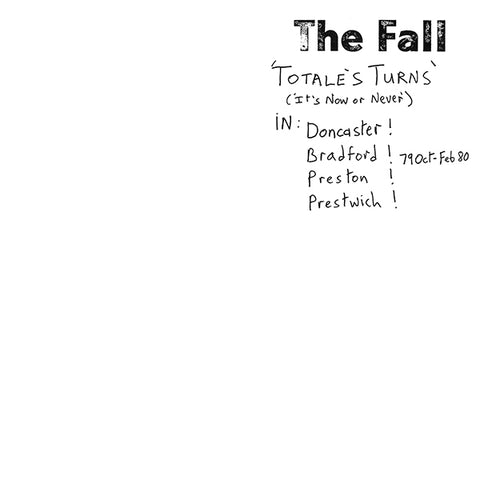 The Fall - Totale's Turns (It's Now Or Never) LP