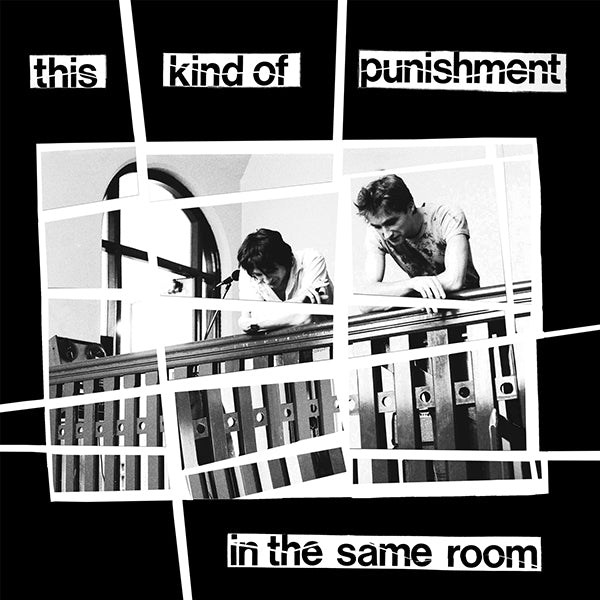 This Kind Of Punishment - In The Same Room LP