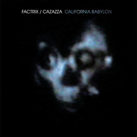 Factrix/Cazazza - California Babylon LP