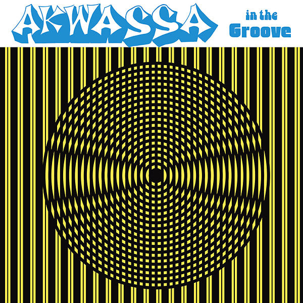Akwassa - In The Groove LP