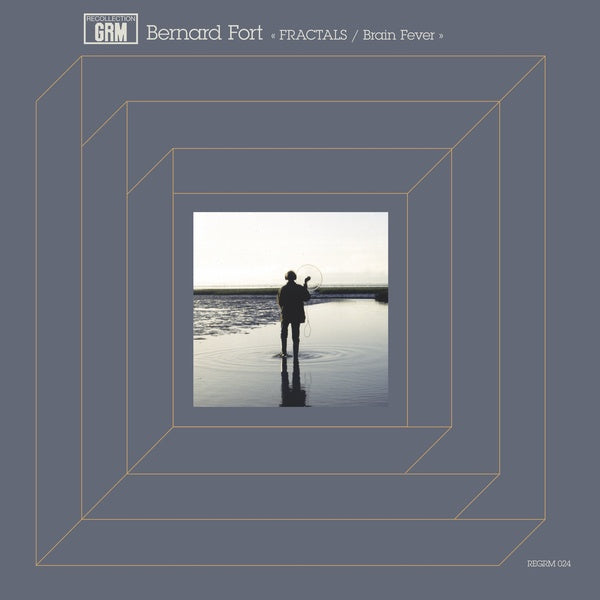 Bernard Fort - Fractals / Brain Fever LP