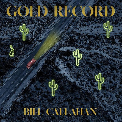 Bill Callahan - Gold Record LP