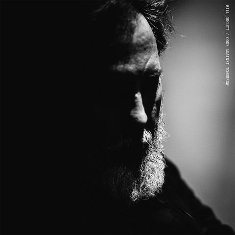 Bill Orcutt - Odds Against Tomorrow LP