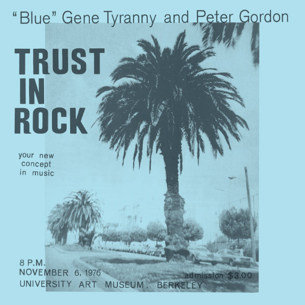 Blue Gene Tyranny & Peter Gordon - Trust in Rock 3xLP