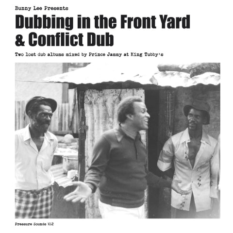 Bunny Lee / Prince Jammy / The Aggrovators - Dubbing In The Front Yard And Conflict Dub 2xLP