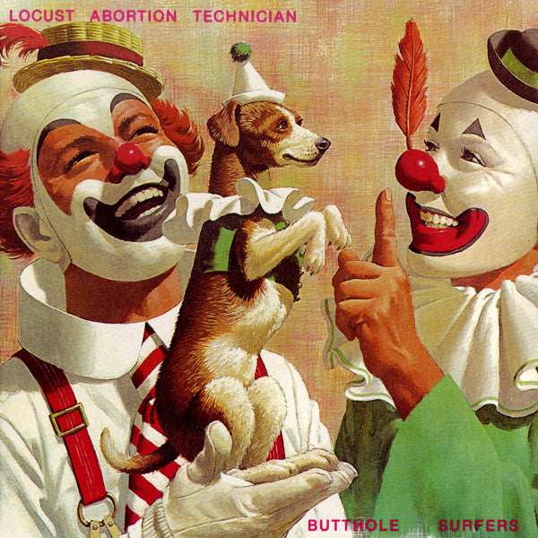 Butthole Surfers - Locust Abortion Technician LP