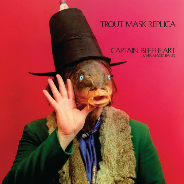 Captain Beefheart and His Magic Band - Trout Mask Replica 2xLP