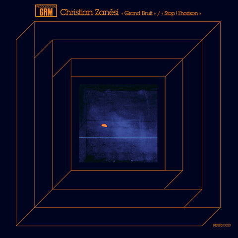 Christian Zanesi - Grand Bruit / Stop ! L'Horizon LP