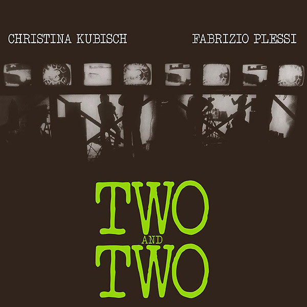 Christina Kubisch & Fabrizio Plessi - Two And Two LP