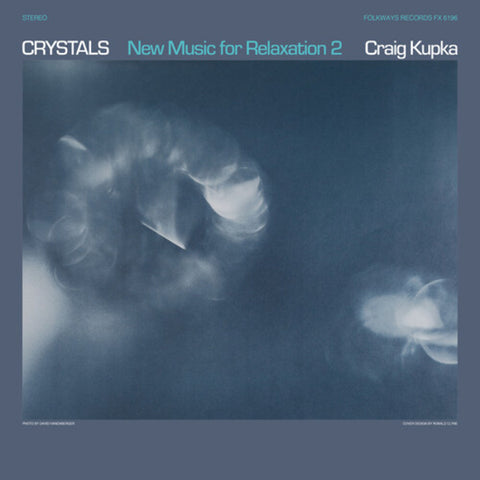 Craig Kupka - Crystals: New Music For Relaxation 2 LP