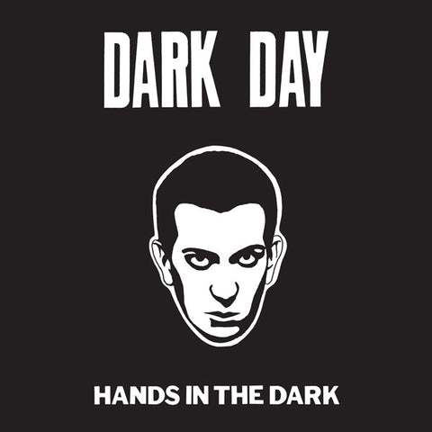 Dark Day - Hands In The Dark 12""