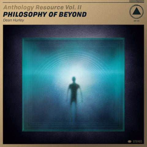 Dean Hurley - Anthology Resource Vol. II: Philosophy of Beyond LP