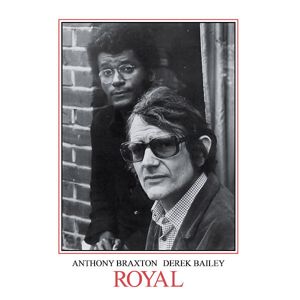 Derek Bailey & Anthony Braxton - Royal 2xLP