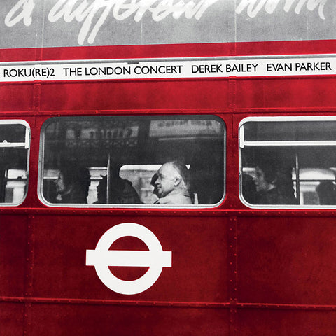 Derek Bailey / Evan Parker - The London Concert LP