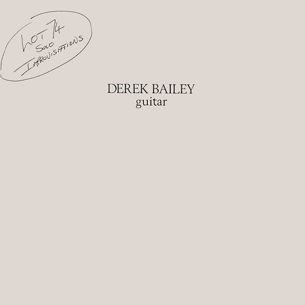 Derek Bailey - Lot 74 LP