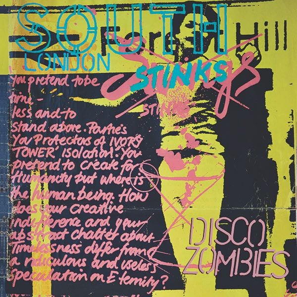 Disco Zombies - South London Stinks 2xLP