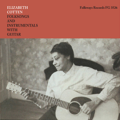 Elizabeth Cotten - Folksongs and Instrumentals with Guitar LP