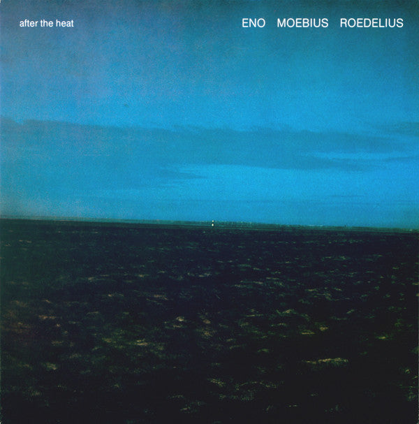 Eno Moebius Roedelius - After The Heat LP