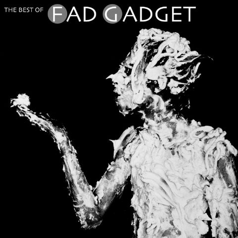Fad Gadget - The Best Of Fad Gadget 2xLP