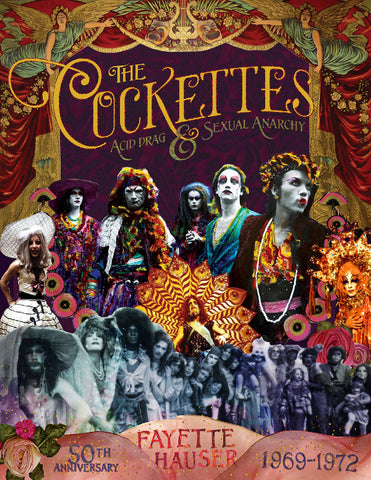Fayette Hauser - The Cockettes: Acid Drag & Sexual Anarchy, 1969-1972 Book