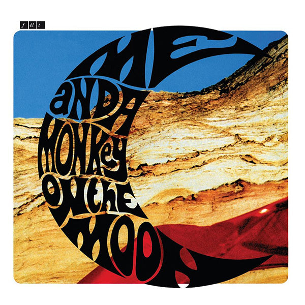 Felt - Me And A Monkey On The Moon LP