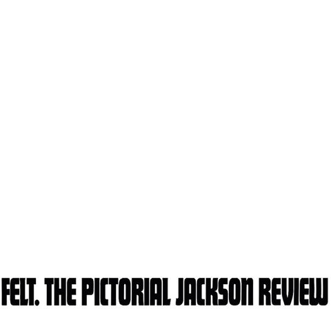 Felt - The Pictorial Jackson Review LP