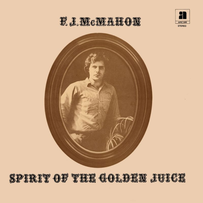 F.J. McMahon - Spirit Of The Golden Juice LP
