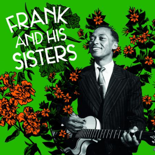Frank And His Sisters - s/t LP