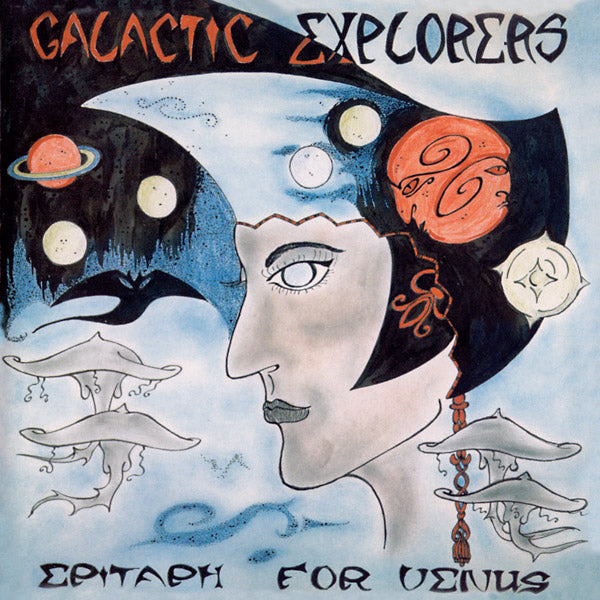 Galactic Explorers - Epitaph For Venus LP